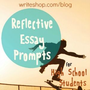 Essay writing prompts high school