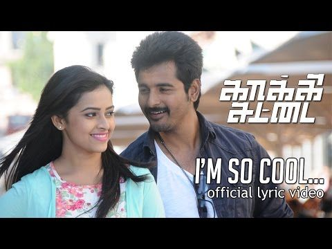 I'm So Cool - Kaaki Sattai | Sivakarthikeyan | Anirudh | Lyric Video
