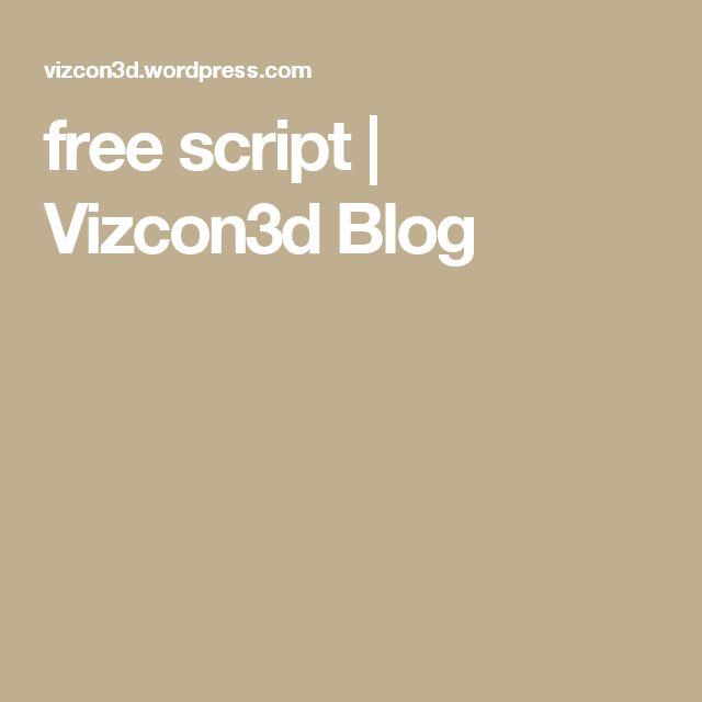 free script   Vizcon3d Blog