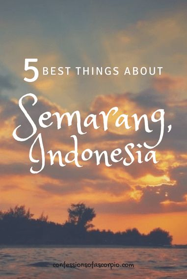 5 best things about semarang, indonesia