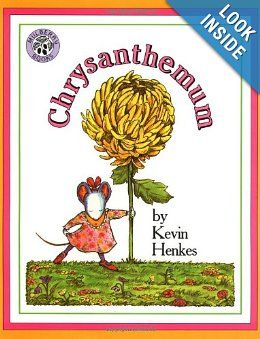 Chrysanthemum: Kevin Henkes Please buy real books from your local book store
