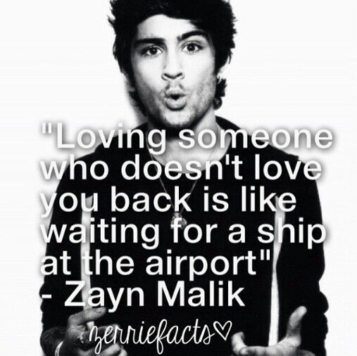 Zayn Quotes About Love : ... boys.. Quotes Pinterest Just love, Its okay and Story of my life