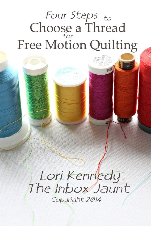 Choosing thread for free motion quilting