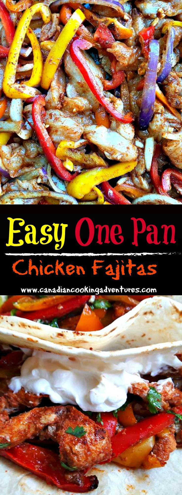 Easy One Pan Chicken Fajitas #chicken #onepan #fajitas #chicken #recipe #canadiancookingadventures #cooking #easy #recipes #cookoff #weekday #meals #fajitas #chicken #peppers #nomnom