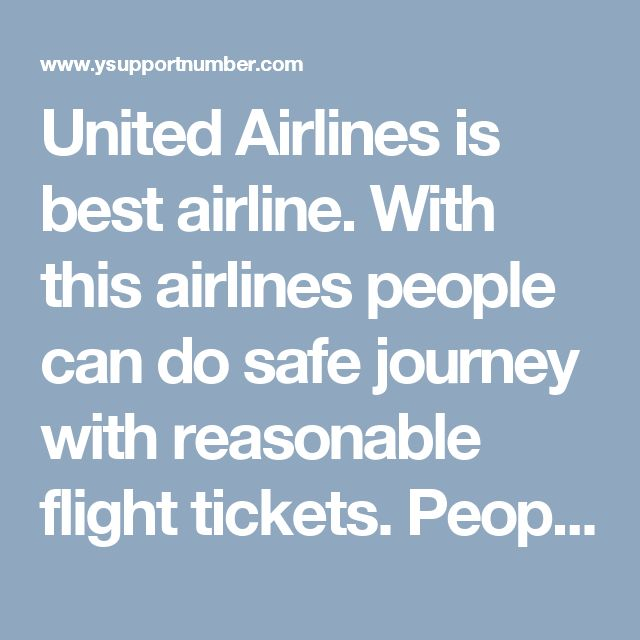 United Airlines is best airline. People can connect with United airlines reservations phone number to any time. With this airlines people can do safe journey with reasonable flight tickets.