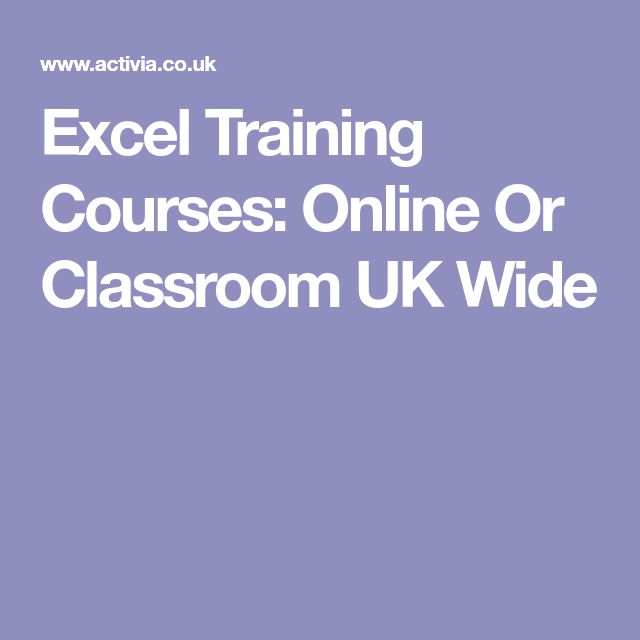 Excel Training Courses: Online Or Classroom UK Wide