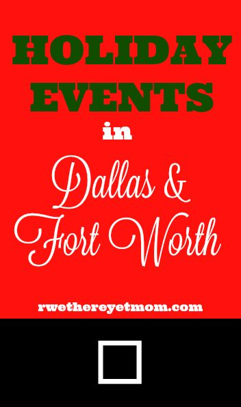 Holiday Events in DFW - Family Holiday Fun in Dallas & Fort Worth, TX