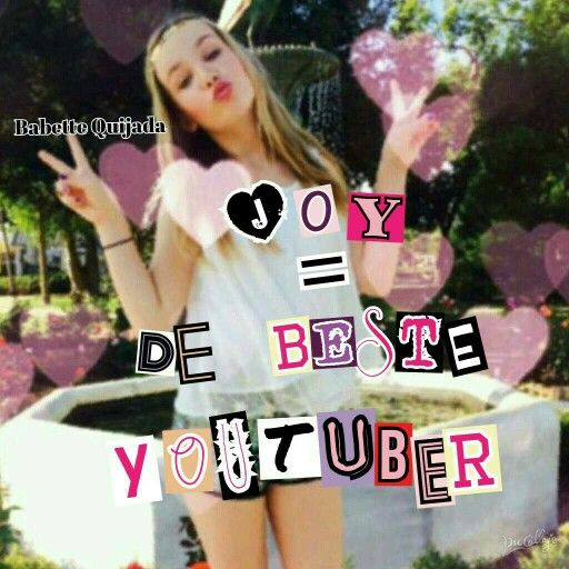 Joy =de beste youtuber