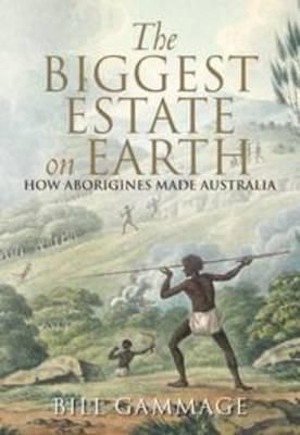 """""""The Biggest Estate on Earth, How Aborigines Made Australia"""" aims to literally change the way we look at the Australian landscape – not just in the present, but how we imagine it before European settlement. In the popular imagination, European arrival reshaped a previously virgin bush, which the Indigenous inhabitants had treated with a kind of benign reverence. It reveals Aboriginal people had in fact managed and shaped the land to a significant degree, in a systematic and scientific…"""