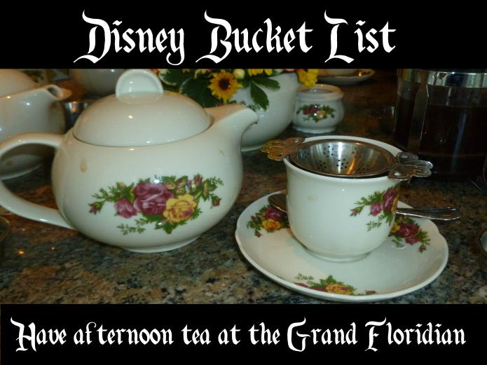 Disney bucket list: Have afternoon tea at the Grand Floridian.  The Garden View tea room at the Grand Floridian resort offers a lovely experience with pots of tea, scones, pastries, and more.