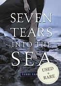 Seven Tears Into The Sea by Terri Farley