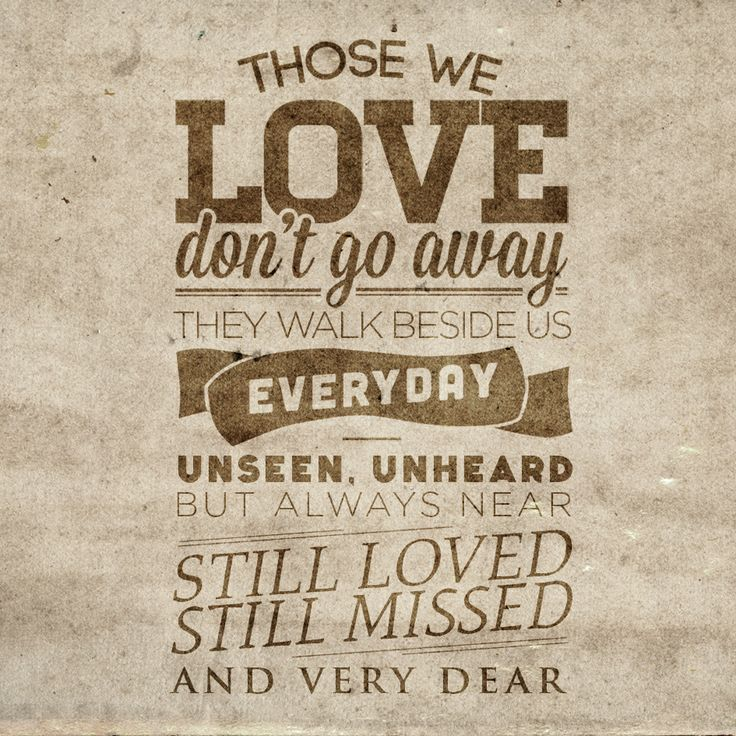 Quotes About Love Going Away : we love dont go away // Quote Typography Pinterest We, Love ...