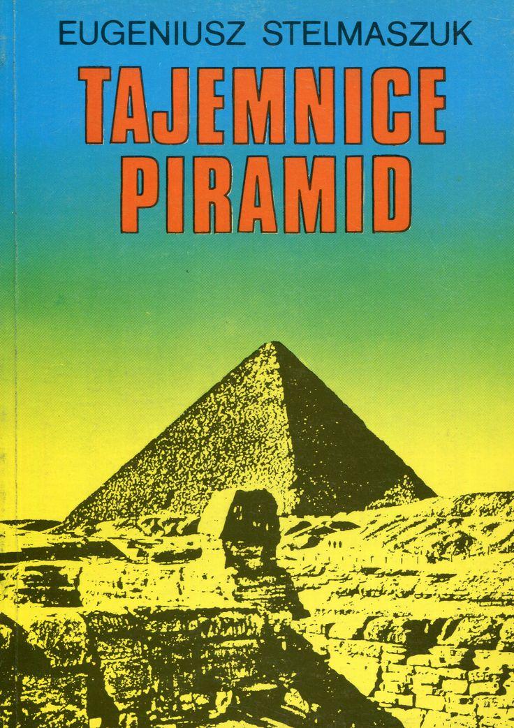 """""""Tajemnice piramid"""" Eugeniusz Stelmaszuk Cover by Krystyna Töpfer Published by Wydawnictwo Iskry 1991"""