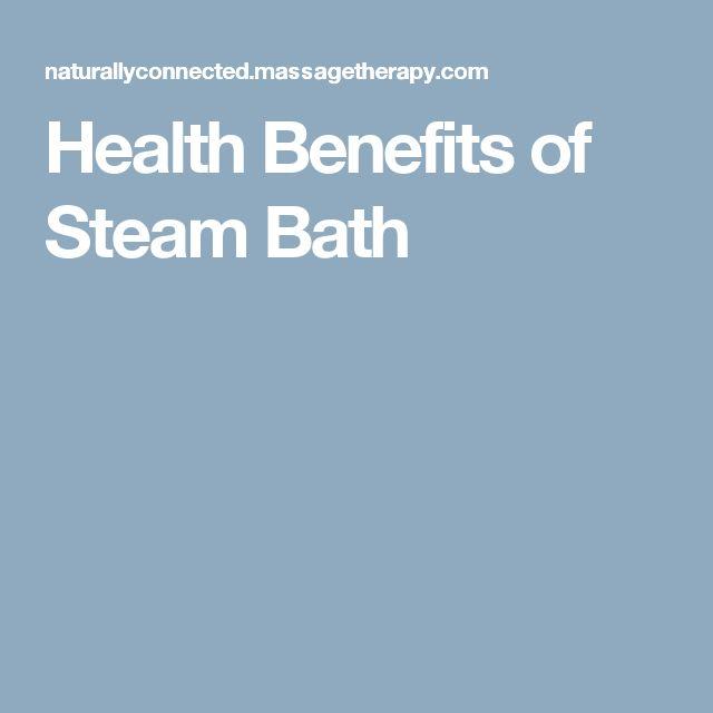 Health Benefits of Steam Bath