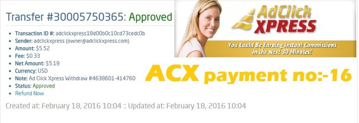 "This is my 16th payment. ""Here is my Withdrawal Proof from AdClickXpress ""I am getting paid daily at ACX and here is proof of my latest withdrawal. This is not a scam and I love making money online with Ad Click Xpress. Online income is possible with ACX, who is definitely paying - no scam here."" Join Now : http://www.adclickxpress.is/?r=cbfs9p9ege43w&p=mx CONTACT DETAILS... See More"