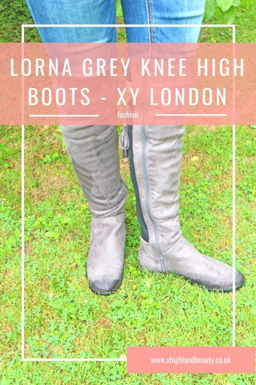 Grey Knee High Boots - My Fave Fashion Accessory | x Highland Beauty