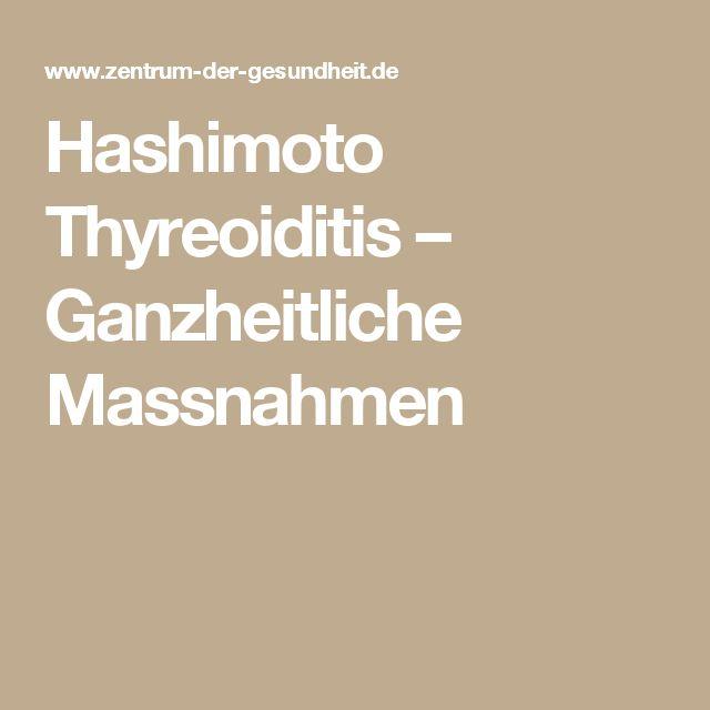 Hashimoto Thyreoiditis – Ganzheitliche Massnahmen