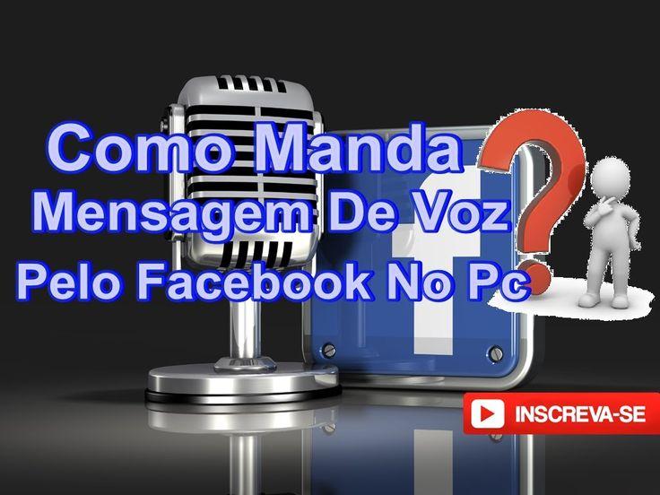 Como mandar mensagem de Voz no Facebook pelo PC 2016