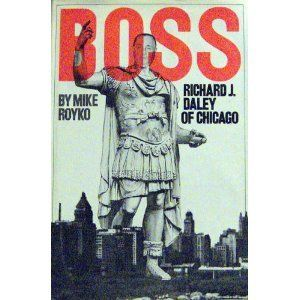 """Boss: Richard J. Daley of Chicago:   """"The best book ever written about an American city, by the best journalist of his time.""""— Jimmy Breslin/bbrbrNew edition of the classic story of the late Richard J. Daley, politician and self-promoter extraordinaire, from his inauspicious youth on Chicago's South Side through his rapid climb to the seat of power as mayor and boss of the Democratic Party machine. A bare-all account of Daley's cardinal sins as well as his milestone achievements, this ..."""