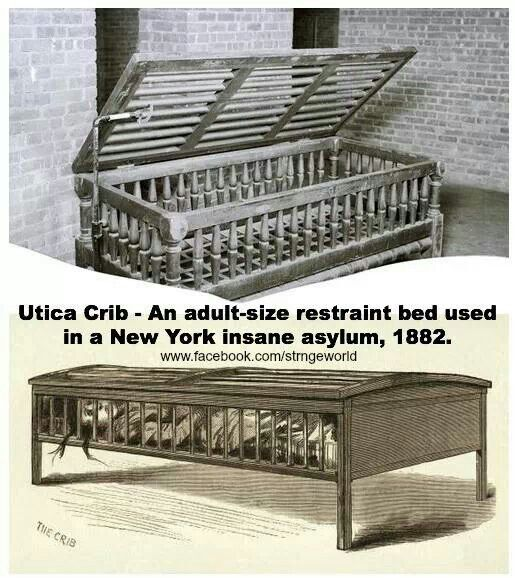 Utica crib.. mental illness has always been taboo , peopke treated horribly. Even in some cases they werent mental at all. Sad In some ways mental illness is still treated as if it wasnt a illness.