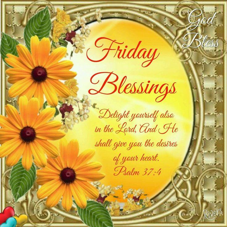 Friday Blessings