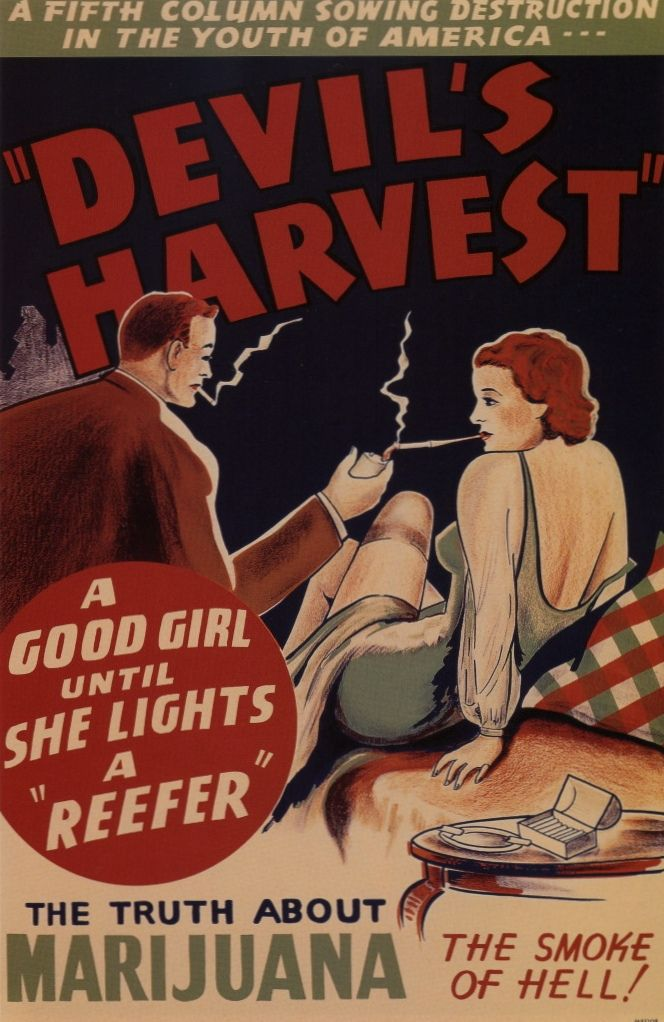 "Devil's Harvest, A Good Girl Until She Lights A ""Reefer"" HAHA."