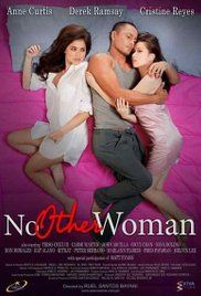 No Other Woman 2011 Tagalog Movie. Furniture supplier Ram (Derek Ramsay) is happily married to Charmaine (Cristine Reyes). One day, Ram lands a big client, a new luxury resort. But he needs the help of Kara (Anne Curtis), ...