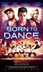 Nonton Film Born to Dance (2015) Subtitle Indonesia