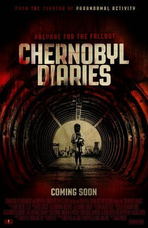 CHERNOBYL DIARIES, 2012 American horror film. Six American tourists book a trip to the abandoned Russian city of Pripyat, former home to the workers of the Chernobyl nuclear plant. Strange things start to happen...
