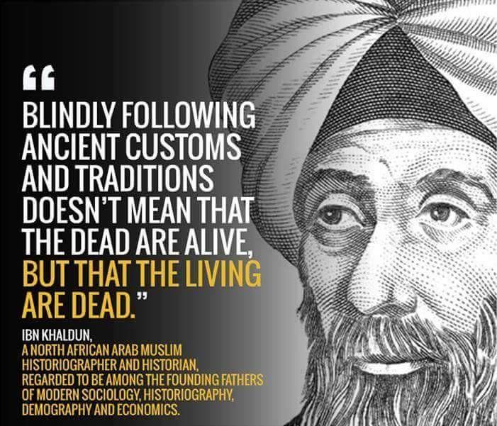 - Ibn Khaldun