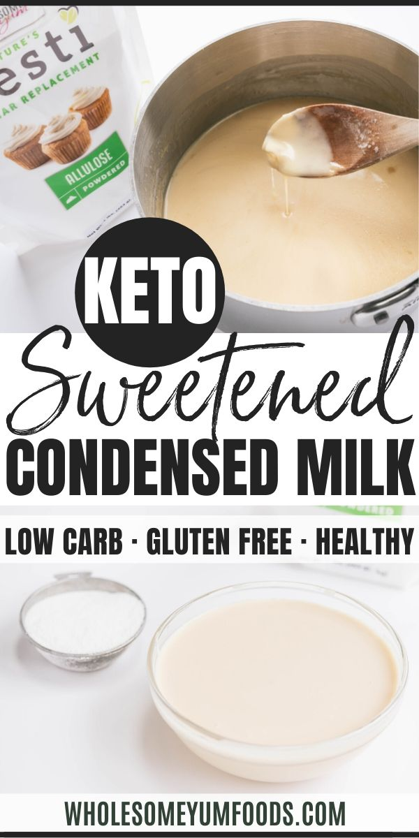 Keto Sugar Free Sweetened Condensed Milk Recipe In 2020 Sweetened Condensed Milk Recipes Condensed Milk Recipes Sweetened Condensed Milk