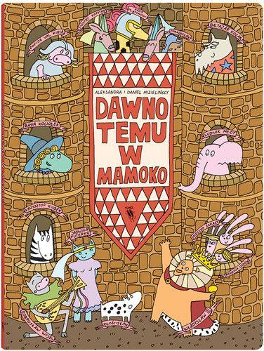 Dawno temu w Mamoko - Książki dla dzieci do 6 lat