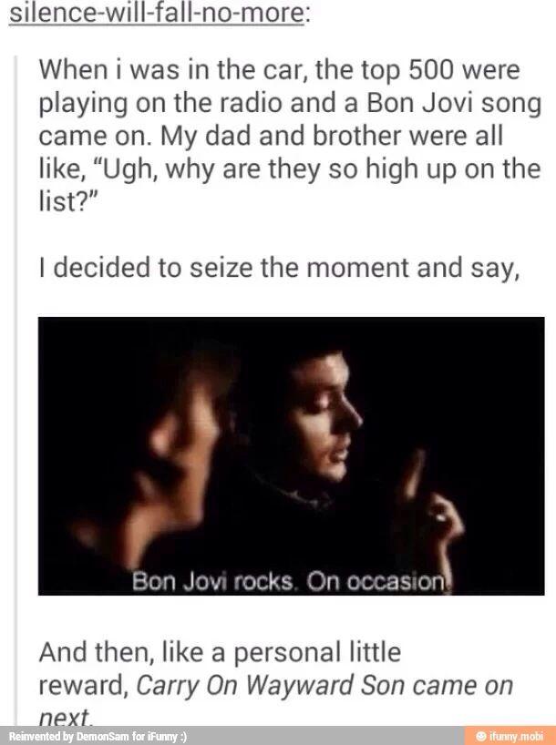Karma works hard when you diss bon Jovi