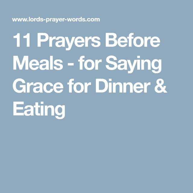 11 Prayers Before Meals - for Saying Grace for Dinner & Eating