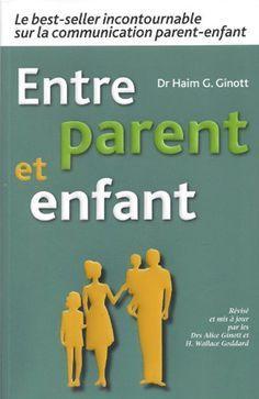 Entre Parent Et Enfant (Ed. L'Atelier des parents)