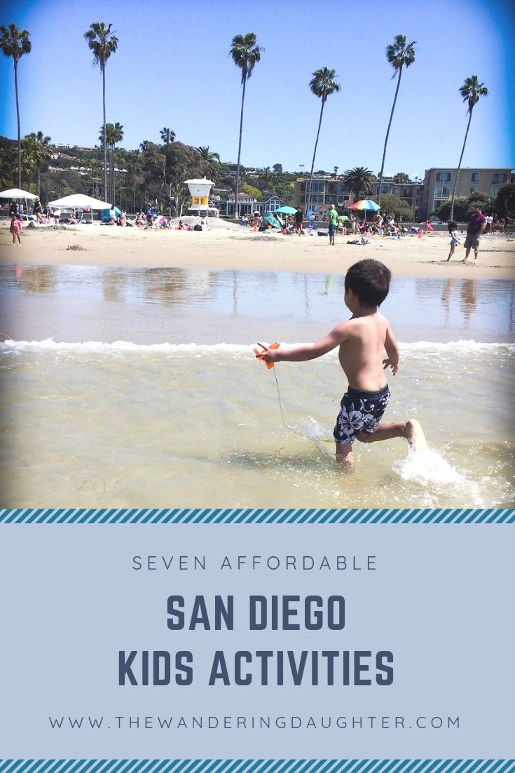 Seven Affordable San Diego Kids Activities Best Of The Wandering