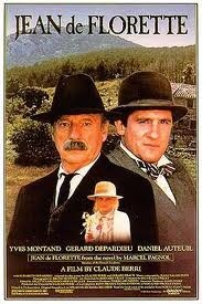 Jean de Florette (1986) French film set in Provence where a long-time farmer schemes to break a newcomer and take his land. The newcomer's daughter, Manon, is witness.