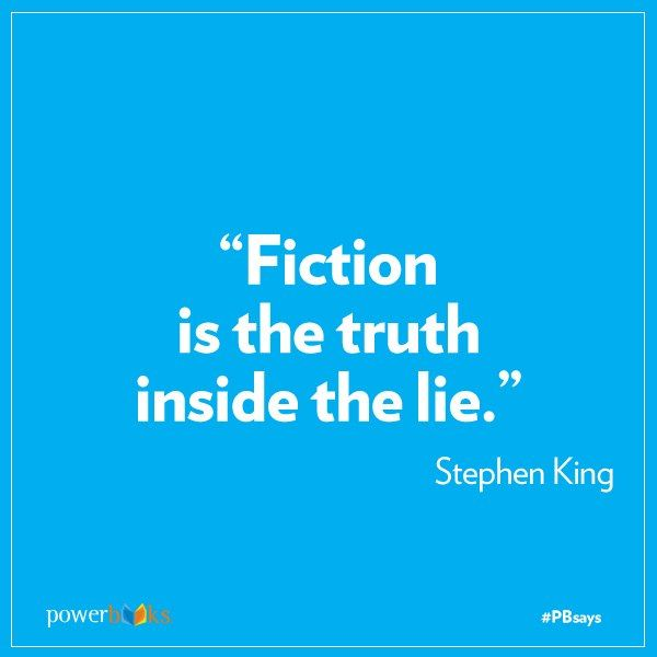 """""""Fiction is the truth inside the lie."""" - Stephen King #quotes #writing *"""
