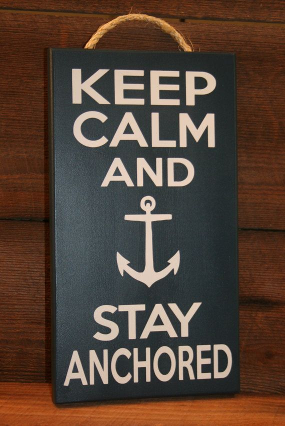"""Keep Calm and Stay Anchored"" sign US Navy CPO by KRCustomWoodcrafts, $25.00"