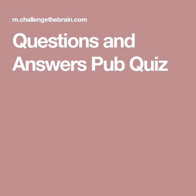 Questions and Answers Pub Quiz
