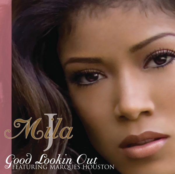 Good Lookin Out - Single by Mila J featuring Marques Houston on Apple Music