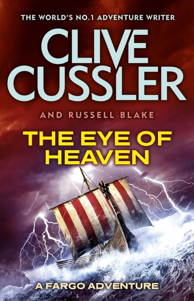 The Eye of Heaven by Clive Cussler - A Fargo Adventure