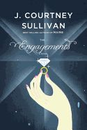 """The Engagements by J. Courtney Sullivan. From the """"New York Times""""-bestselling author of """"Maine"""" comes a big, sprawling novel about marriage--about those who marry in a white heat of passion, those who marry for partnership and comfort, and those who live together, love each other, and have absolutely no intention of ruining it all with a wedding."""
