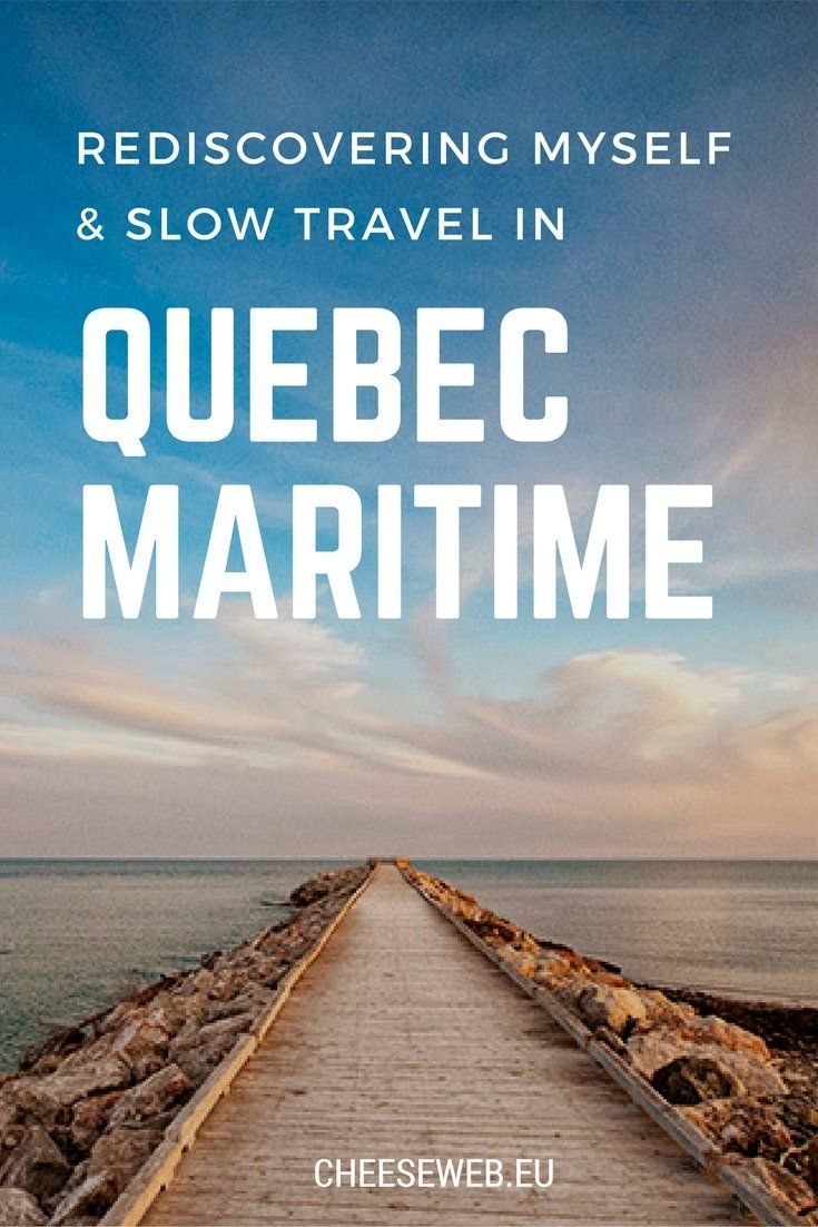 Rediscovering myself and slow travel in Quebec Maritime, Canada - a three month RV adventure through the Gaspesie and Cote Nord.
