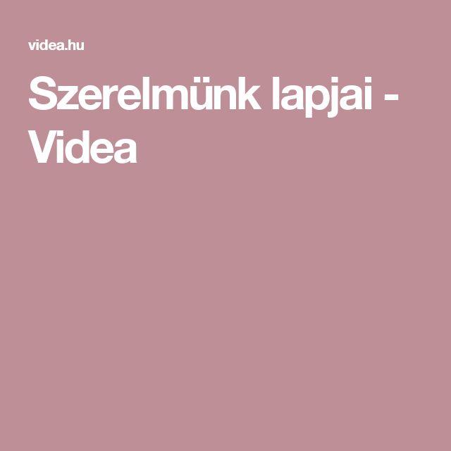 Szerelmünk lapjai - Videa