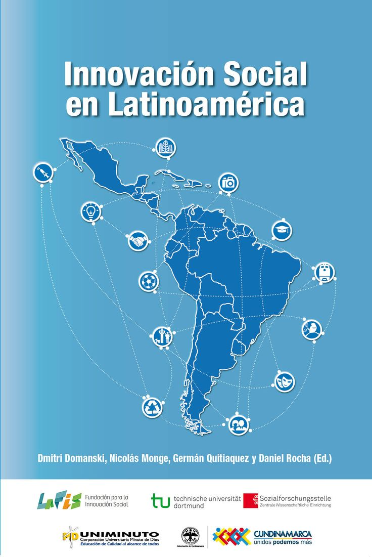 Innovación Social en Latinoamérica (PRINT) REQUEST/SOLICITAR: http://biblioteca.cepal.org/record=b1253723~S0*spi