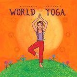 Putumayo Presents: World Yoga [CD]