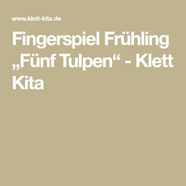 """Fingerspiel Frühling """"Fünf Tulpen"""" - Klett Kita"""