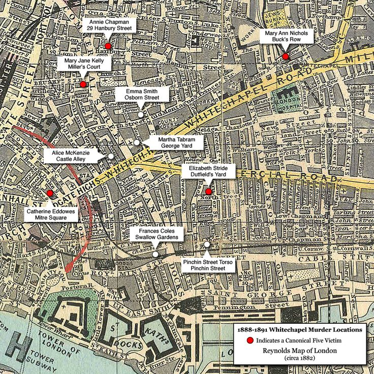 Map of Whitechapel Murder Locations 1888-1891 | Most, if not all, of the victims—Emma Elizabeth Smith, Martha Tabram, Mary Ann Nichols, Annie Chapman, Elizabeth Stride, Catherine Eddowes, Mary Jane Kelly, Rose Mylett, Alice McKenzie, Frances Coles, and an unidentified woman—were prostitutes.