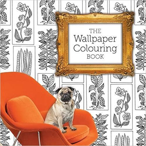 The Wallpaper Colouring Book By Jessica Stokes Available At Depository With Free Delivery Worldwide